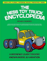 The Hess Toy Truck Encyclopedia